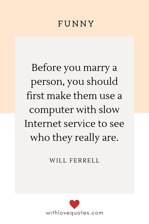 21 Funny In Love Quotes that You can Relate to