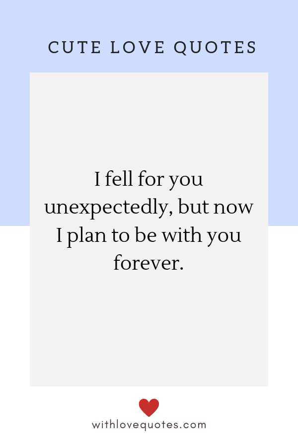 Top 87 Cute Love Quotes for Him