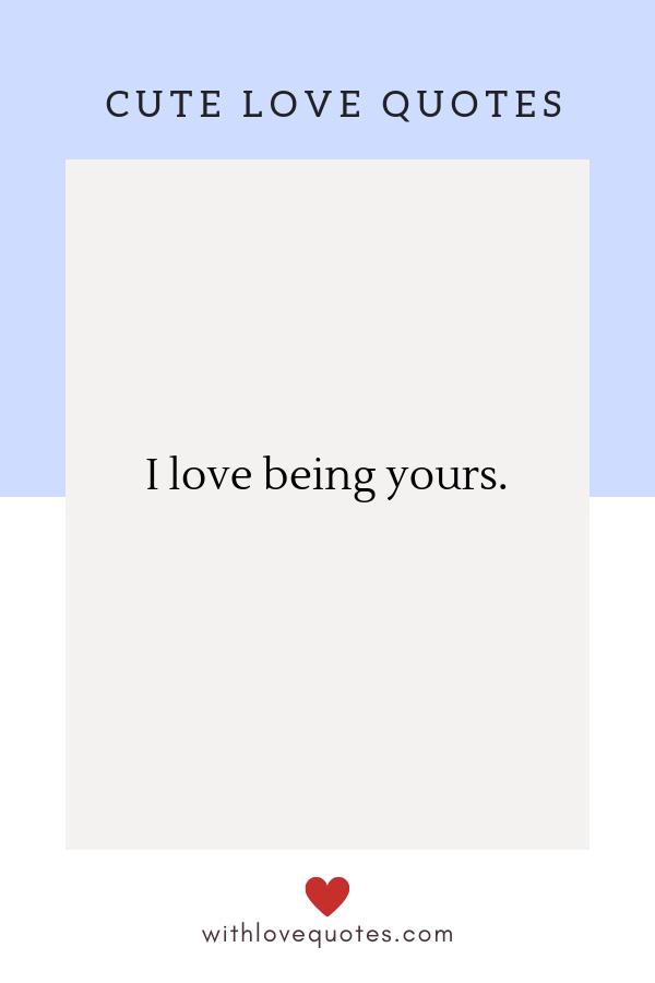 Short Love Quotes for Him