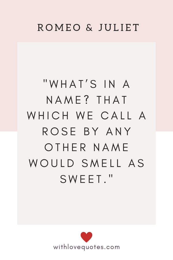 romeo and juliet quotes, withlovequotes.com