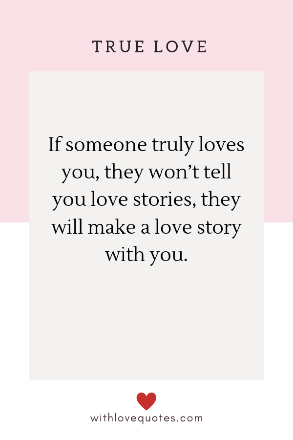 20 True Love Quotes for Him