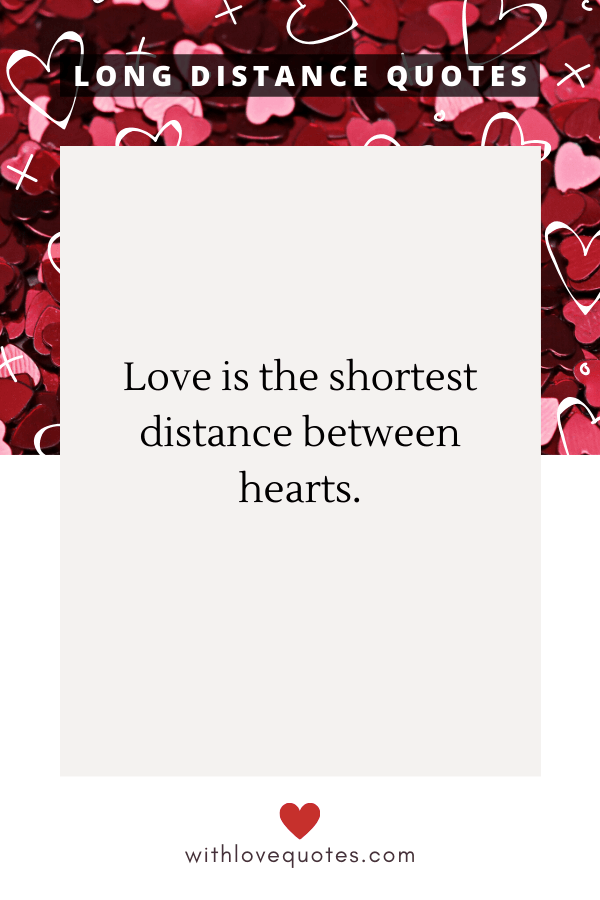 16 Cute Long Distance Quotes That Will Make You Better